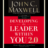 Developing the Leader Within You 2.0 (Unabridged)