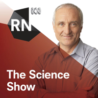The Science Show - ABC RN podcast