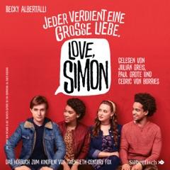 """Nur drei Worte: Das Hörbuch zum Film """"Love Simon"""""""