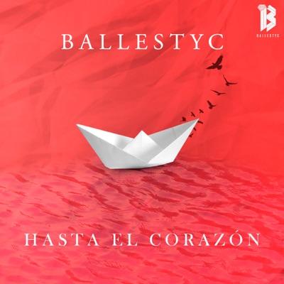 Hasta El Corazón - Single - Ballestyc