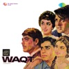 Waqt Original Motion Picture Soundtrack