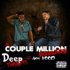 A Couple Million Dollars (feat. Ace Hood) - Single, Deep Thoughts
