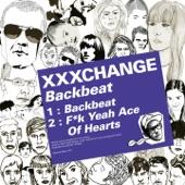 XXXCHANGE - Backbeat