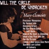 Will the Circle Be Unbroken - Mary Clements
