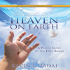 Kevin L. Zadai - Days of Heaven on Earth Prayer and Confession Guide: A Prayer Guide to the Days Ahead (Unabridged) artwork