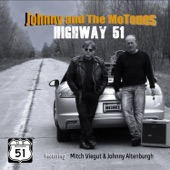 Johnny and The Mo-Tones - Highway 51
