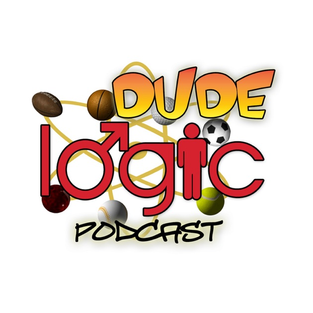 Dude Logic Podcast By Dude Logic Podcast On Apple Podcasts