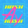 Ay (feat. 씔리붓) - Single - Hash Swan & Dkash