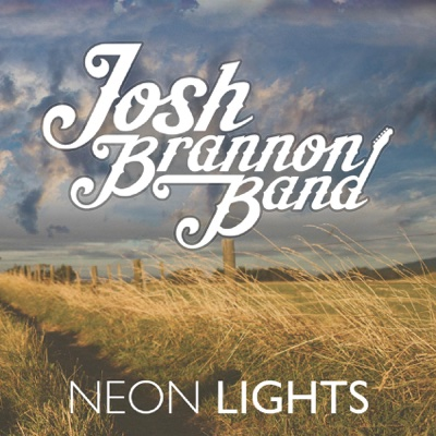 Neon Lights - Josh Brannon Band album