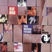 Blue Mink - Good Morning Freedom