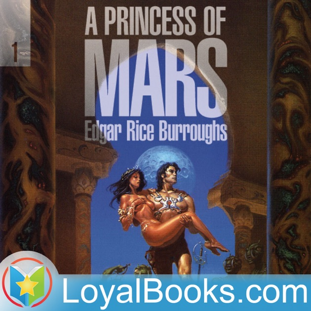 A Princess Of Mars By Edgar Rice Burroughs By Books Should Be Free