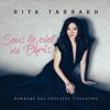 Hier encore - Rita Tabbakh