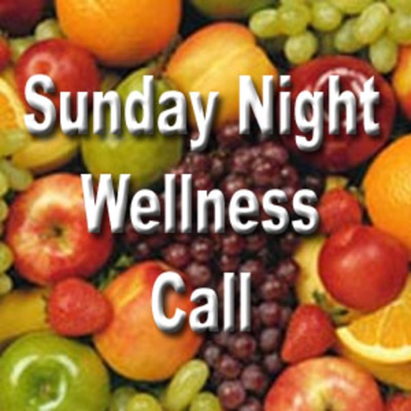 Sunday Night Wellness Call