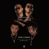 Tal Vez (feat. Mambo Kingz & DJ Luian) - Dynel & Ozuna