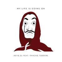 descargar bajar mp3 Kevo DJ & Pancho Toddere My Life Is Going On