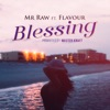 Blessing (feat. Flavour) - Single, Mr. Raw