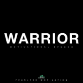 Warrior (Motivational Speech) [feat. Jones 2.0]
