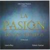 La Pasión de los Tiempos (El Musical) - Laura Rey