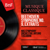 Beethoven: Symphonie No. 9, extraits (Mono Version)
