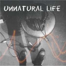 UNNATURAL LIFE