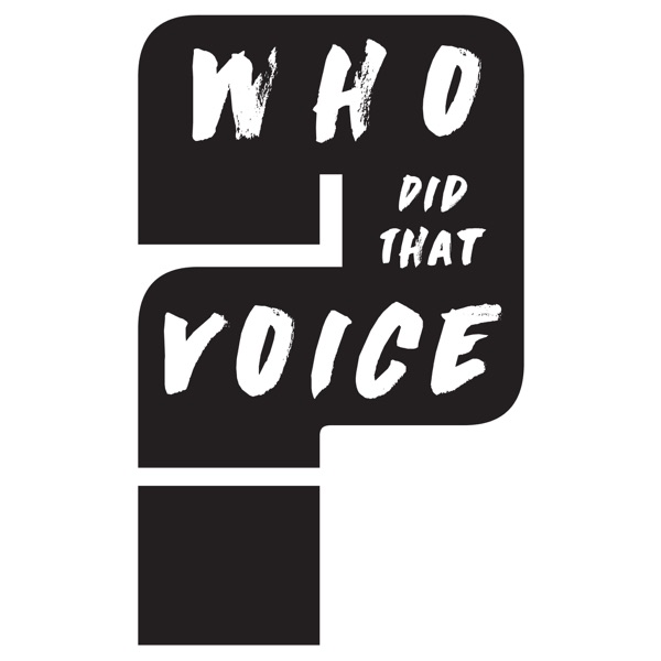 Who Did That Voice - Podcast Radio
