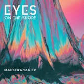 Eyes on the Shore - Washed Away