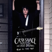 Cash Savage and the Last Drinks - Rat-A-Tat-Tat