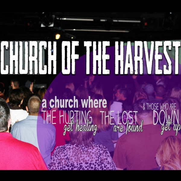 Church of the Harvest Live