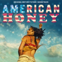 American Honey - Official Soundtrack