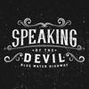 Speaking of the Devil - Single