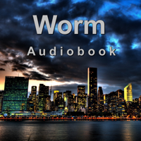 Podcast cover art for Worm Audiobook
