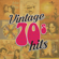 Various Artists - Vintage 70s Hits