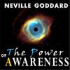 Power of Awareness - Neville Goddard
