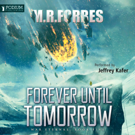 Forever Until Tomorrow: War Eternal, Book 5 (Unabridged) audiobook