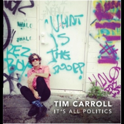 It's All Politics - Tim Carroll album