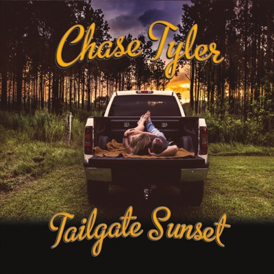 Tailgate Sunset - Chase Tyler album