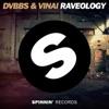 DVBBS & Vinai - Raveology
