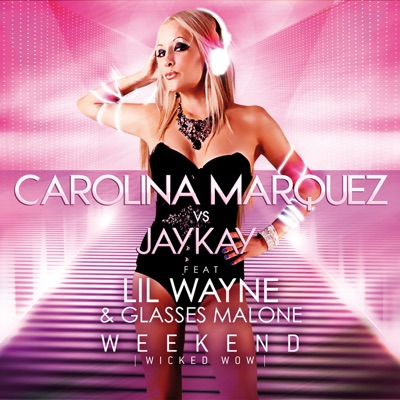 Weekend Wicked Wow (feat. Lil Wayne & Glasses Malone) MP3 Download