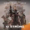 It Goes On From 12 Strong - Zac Brown & Sir Rosevelt mp3
