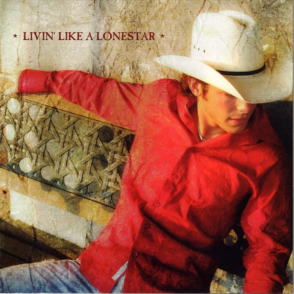 Livin' Like a Lonestar