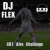 DJ Flex - CR7 Afro Challenge artwork