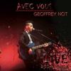 Avec vous (Live 2014-2016) - Geoffrey Not