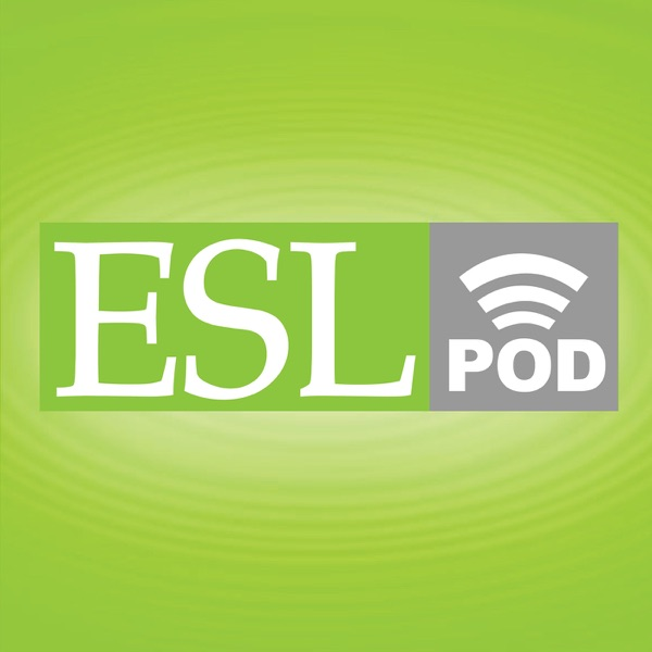 English as a Second Language (ESL) Podcast - Learn