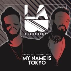 My Name Is Tokyo