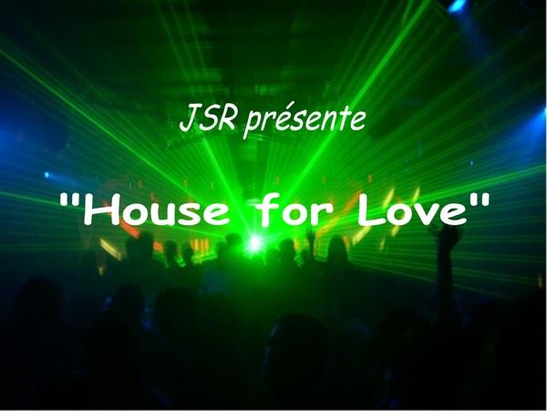 JSR - House for Love