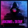 Jakomo & Tatar - Я Блэйд artwork