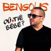 Où Tié Bébé - Bengous mp3