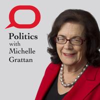 Politics with Michelle Grattan podcast
