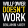 Benjamin Hardy - Willpower Doesn't Work: Discover the Hidden Keys to Success (Unabridged)