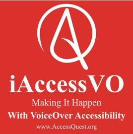 iAccessVO, Making It Happen With VoiceOver Accessibility